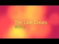 The Late Greats de Wilco