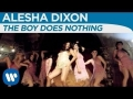 Alesha Dixon - The boy does nothing