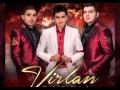 Virlan Garcia - Que Ya Estas Harta