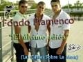 Fondo Flamenco - El último adiós