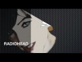 Radiohead - A Wolf at the Door