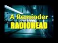 Radiohead - A Reminder
