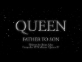 Queen - Father To Son