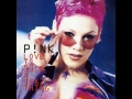 Pink - Love Is Such A Crazy Thing