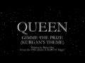 Queen - Gimme The Prize