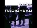 Radiohead - Lozenge Of Love