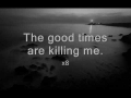 The Good Times Are Killing Me de Modest Mouse