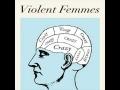 Promise de Violent Femmes