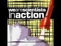 Inaction de We Are Scientists