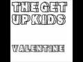 Valentine de The Get Up Kids