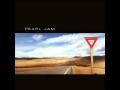 Pearl Jam - Push Me, Pull Me