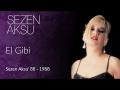 El Gibi de Sezen Aksu