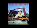 Chalino Sanchez - El Gallo De Sinaloa