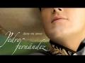 Pedro Fernández - Que esto que lo otro