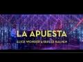 La Apuesta (ft. Guille Galván)