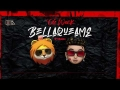 Miky Woodz - Bellaqueame (ft. Dalex)