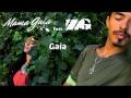 Mama Gaia - Gaia (ft. Zona Ganjah)