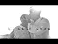 Sixto Rein - Mi Gran Amor (ft. Benny Rodríguez)