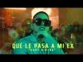 Andy Rivera - Qué Le Pasa A Mi Ex