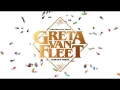 Greta Van Fleet - Always There