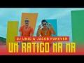 Jacob Forever - Un Ratico Na' Ma' (ft. DJ Unic)