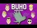 Buho (Remix) (ft. Dirty K, Arse, Midel MC, Khea, Duki)