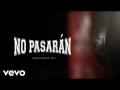 Los chikos del maiz - No Pasarán
