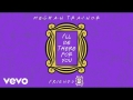 Meghan Trainor - I'll Be There for You (Friends 25 Aniversario)