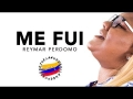 Reymar Perdomo - Me Fui