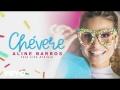 Aline Barros - Chevere (ft. Lito Atalaia)