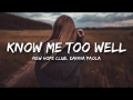 New Hope Club - Know Me Too Well (ft. Danna Paola)