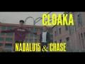 Cloaka (ft. Chase)