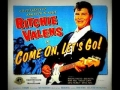 Ritchie Valens - Come on Let`s Go