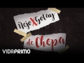 Ñejo - De Chepa (ft. Gotay)