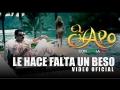 El Chapo de Sinaloa - Le hace falta un beso