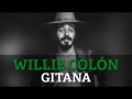Willie Colón - Gitana