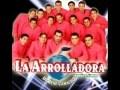 La Arolladora Banda El Limón - El Tarasco