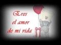 Camila - Eres el amor de mi vida