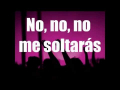 Rojo - No Me Soltarás