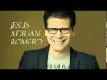 Jesús Adrián Romero - La niña de tus ojos