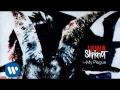 Slipknot - My Plaque