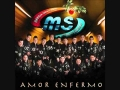 Banda MS - Amor Enfermo